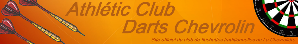 Athlétic Club Darts Chevrolin - Site officiel du club de fléchettes traditionnelles de La Chevrolière